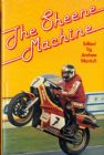 The Sheene Machine